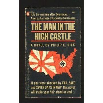 a book report on the man in the high castle by philip k dick B2 poster for philip k dick's book the man in the high castle obsessive, mysterious and mystical: one of the most important books by phillip k dick.