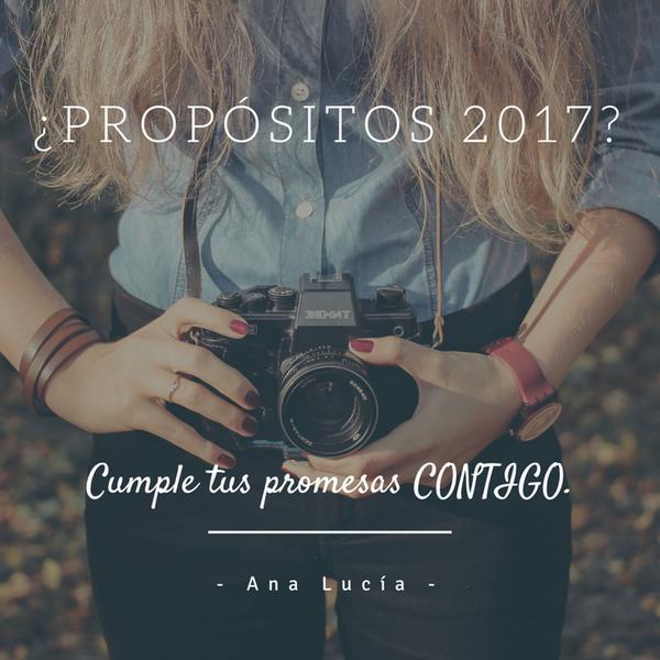 ¿Propósitos 2017? Cumple tus promesas CONTIGO
