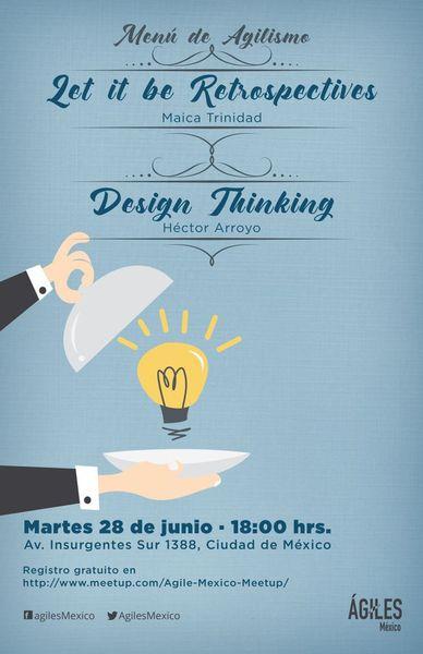 2x1 - Let it be retrospectives y Validación ágil de producto con Design Thinking
