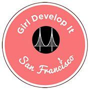 Girl Develop It San Francisco