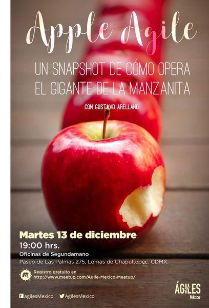 CDMX - AppleAgile: un snapshot de cómo opera el gigante de la manzanita + Ponche