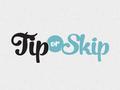 Tip or Skip